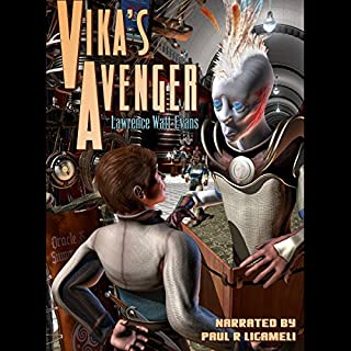 Vika's Avenger                   By:                                                                                                                                 Lawrence Watt-Evans                               Narrated by:                                                                                                                                 Paul Licameli                      Length: 10 hrs and 16 mins     14 ratings     Overall 4.1