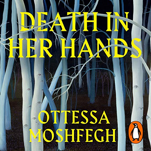 Death in Her Hands Audiobook By Ottessa Moshfegh cover art