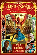 By Chris ColferA Grimm Warning (Land of Stories)[Hardcover] July 8, 2014