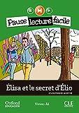 Élisa et le secret d'Élio. Pack (Lecture + CD-Audio) (Mise En Scène) - 9782090314205...