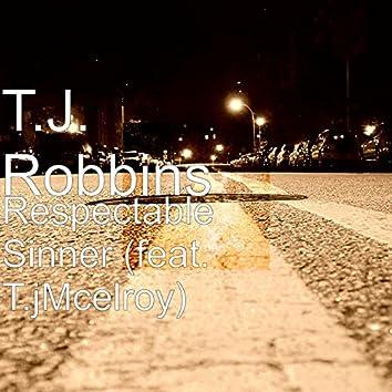 Respectable Sinner (feat. T.jMcelroy)