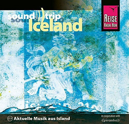 Reise Know-How SoundTrip Iceland: Musik-CD