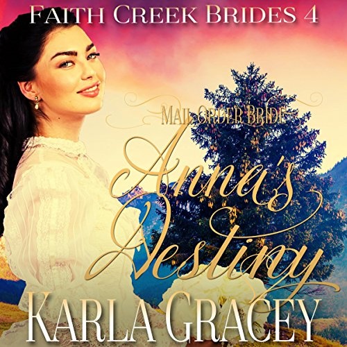 Mail Order Bride: Anna's Destiny audiobook cover art