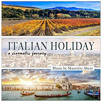 Italian Holiday (A Cinematic Journey)