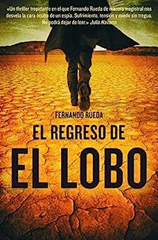 El regreso de El Lobo (Bestseller Thriller) de [Fernando Rueda]