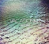 Songtexte von Vacationer - Relief