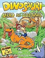 Dinosauri libro da colorare: Divertente libro da colorare per bambini e bambine con 40 pagine di dinosauri realistici da colorare e 16 minigiochi.