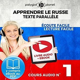 Couverture de Apprendre le Russe - Écoute Facile - Lecture Facile - Texte Parallèle Cours Audio No. 1