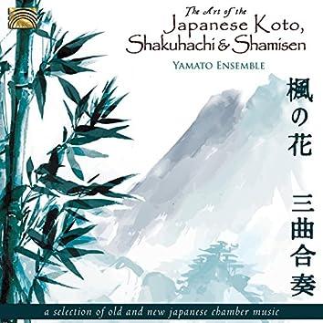 The Art of the Japanese Koto, Shakuhachi & Shamisen