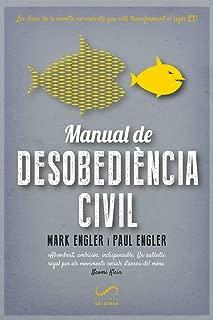 Manual de desobediència civil: Les claus de la revolta no-violenta que està transformant el segle XXI