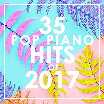 35 Piano Pop Hits of 2017 (Instrumental)