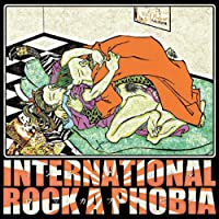 International Rockaphobia