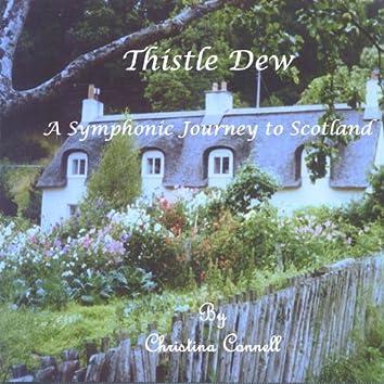 Thistle Dew: a Symphonic Journey to Scotland