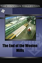 The End of the Woolen Mills