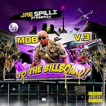 Mob, Vol. 3: to the Billboard