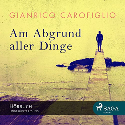 Am Abgrund aller Dinge audiobook cover art
