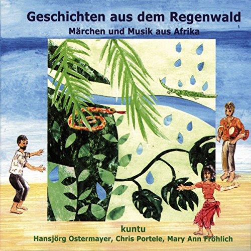 Geschichten aus dem Regenwald (Kuntu 1) Titelbild