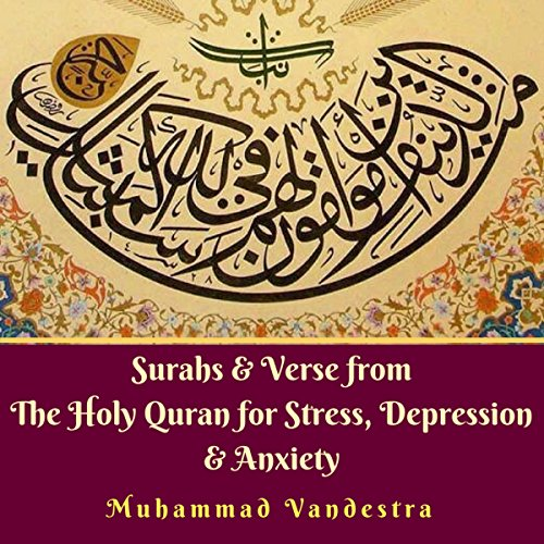 Surahs & Verse from the Holy Quran for Stress, Depression & Anxiety cover art