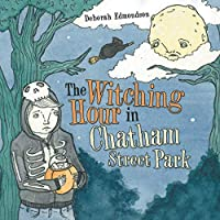 The Witching Hour in Chatham Street Park