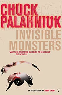 Invisible Monsters [Lingua inglese]