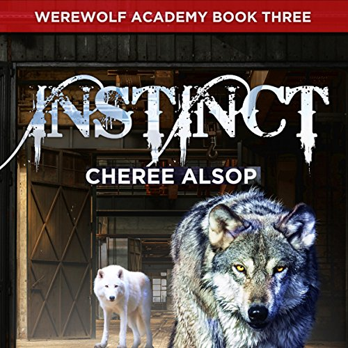 Werewolf Academy Book 3: Instinct cover art