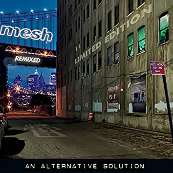 An Alternative Solution (Deluxe)