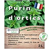 Purín de ortigas 2L (disponible en 5L), producto líquido concentrado Fabricado en Francia, hasta 40L de preparación, un bioestimulante ecológico para hortalizas, flores, vides y árboles frutales