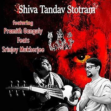 Shiva Tandav Stotram (feat. Pramith Ganguly)