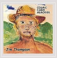 Cosmic Cabin Memories