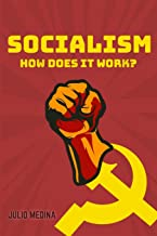 Socialism: How Does It Work?