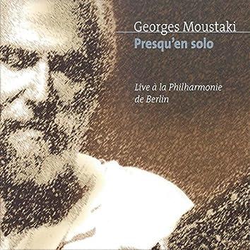 Presqu'en solo - Live a la Philharmonie de Berlin (Live)