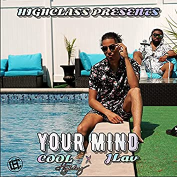 Your Mind (feat. JLAV)