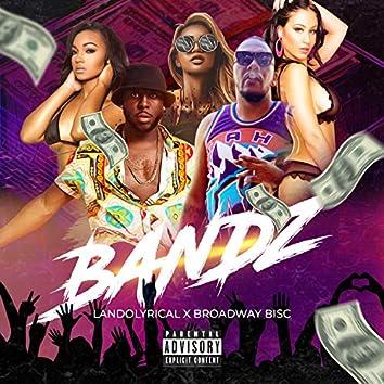 Bandz (feat. Broadway Bisc)