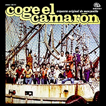 Coge el Camarón (Remasterizado)