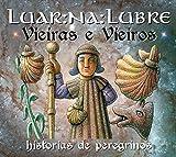 Vieiras E Vieiros: Historias De Peregrinos (2 CDs)...