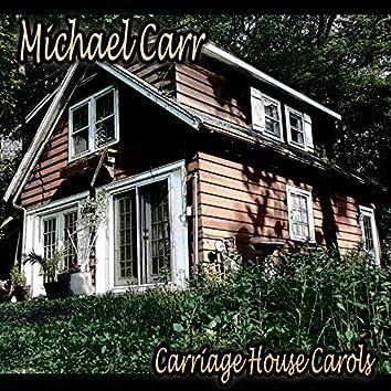 Carriage House Carols