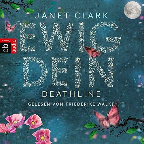 Deathline: Ewig dein audiobook cover art