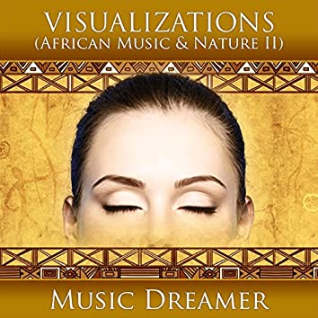 Visualizations - African Music and Nature 2