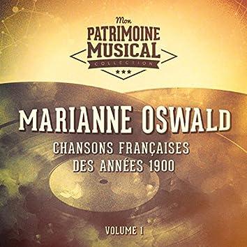 Chansons françaises des années 1900 : Marianne Oswald, Vol. 1