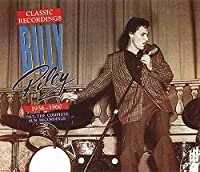 Classic Recordings 1956-1960 by Billy Riley