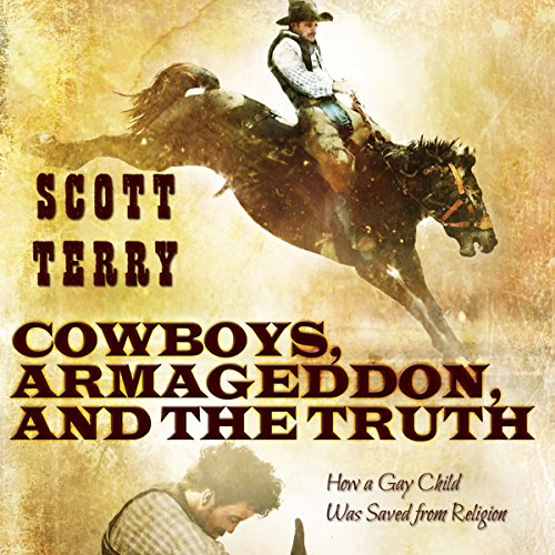 Cowboys, Armageddon, and the Truth audiobook cover art