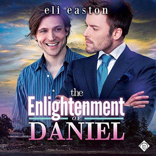 The Enlightenment of Daniel: Sex in Seattle, Book 2
