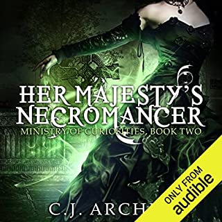 Her Majesty's Necromancer     The Ministry of Curiosities, Book 2              Written by:                                                                                                                                 C. J. Archer                               Narrated by:                                                                                                                                 Shiromi Arserio                      Length: 8 hrs and 10 mins     1 rating     Overall 5.0