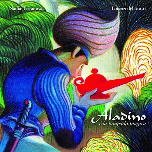 Aladino e la lampada magica. Ediz. a colori