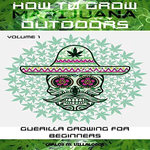 How to Grow Marijuana Outdoors audiobook cover art