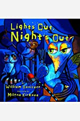 Lights Out, Night's Out: A Glow in the Dark Book (AniMotion) Kindle Edition