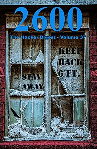 2600: The Hacker Digest - Volume 37