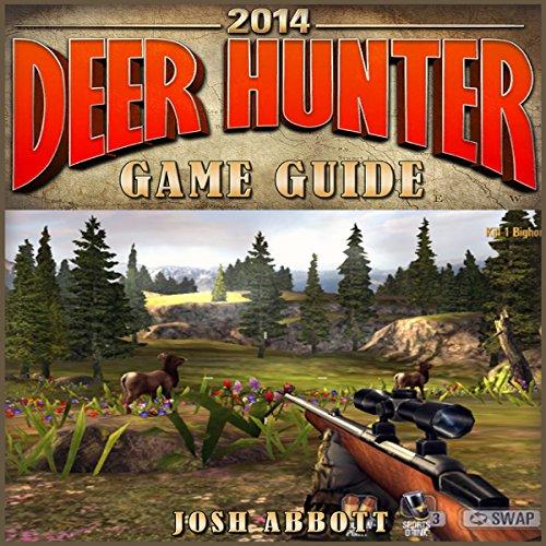 Deer Hunter 2014 Game Guide audiobook cover art