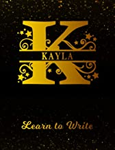 Kayla Learn To Write: Personalized Letter K First Name Handwriting Primary Composition Practice Paper   Gold Glittery Effect Notebook Cover   Dashed ... 1st 2nd 3rd Grade Students (K-1, K-2, K-3)