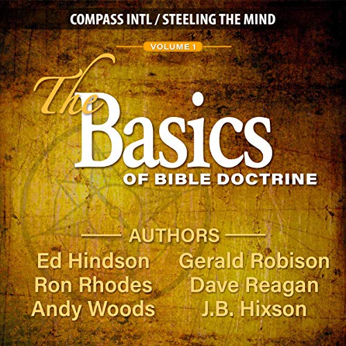 The Basics of Bible Doctrine, Volume 1 audiobook cover art